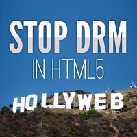 Stop DRM in HTML5 - Hollyweb letters on the Hollywood Hills (Montage)